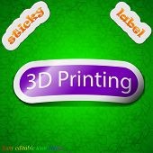 3D Printing Icon Sign. Symbol Chic Colored Sticky Label On Green Background. Vector