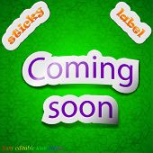 Coming Soon Icon Sign. Symbol Chic Colored Sticky Label On Green Background. Vector