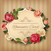 Romantic vintage card with roses. Vector eps 10.