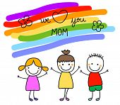 picture of i love you mom  - we love you mom illustration for mothers day - JPG