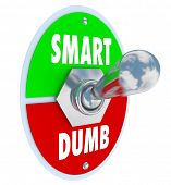 A toggle switch marked Smart and Dumb flipped into the top position representing intelligence over ignorance