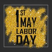 1st May - Labor Day Logo Poster, Banner, Brochure Or Flyer Design With Stylish Text 1st May  -  Labo poster