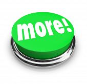 The word More on a round green button to symbolize added bonus value or special savings when you buy