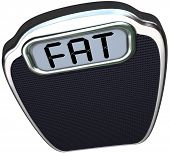 The word Fat on the digital display of a scale illustrating being heavy, overweight, obese or unhealthy telling you to lose weight and be healthier