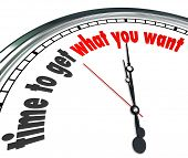 Time to Get What You Want Clock Focus Goals Mission