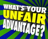 What's Your Unfair Advantage 3d words asking special edge or unique winning ability or skill set for