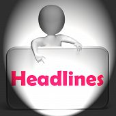 Headlines Sign Displays Media Reporting And News