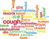 pic of cough  - Background concept wordcloud multilanguage international many language illustration of cough - JPG