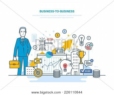 poster of Business To Business, E-commerce, Electronic Trading, Capital Markets, Financial Stock Market. Trade