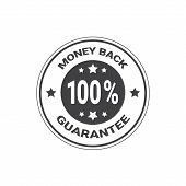 Money Back Guarantee With 100 Percents Stamp Or Sticker Isolated Vector Illustration poster
