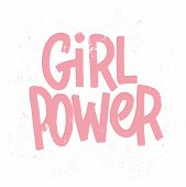 Girl Power Inscription Handwritten With Grungy Pink Letters Or Font. Modern Hand Lettering Isolated  poster