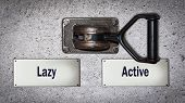 Wall Switch The Direction Way To Active Versus Lazy poster