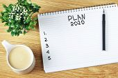 Inscription Plan 2020 In Notepad, Close-up, Top View, Concept Of Planning, Goal Setting poster
