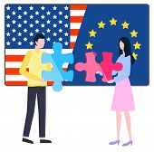 Man And Woman Connection Puzzle, Flag Of Usa And Europe. Worldwide Trade, International Symbol, Stat poster