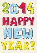 Happy New Year 2014 hand drawn colorful wishes. Doodle sign or number symbol draft