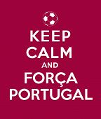 Постер, плакат: Keep calm and Forca Portugal