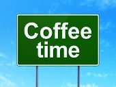 Timeline concept: Coffee Time on road sign background