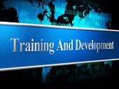 Training And Development Represents Coaching Learning And Lessons