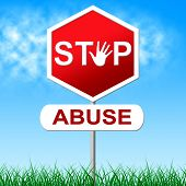 Stop Abuse Represents Sexually Assault And Caution