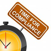 Time For Compliance Indicates Agree To And Conform