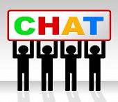 Chat Chatting Indicates Talking Typing And Talk