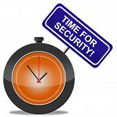 Time For Security Represents Protect Privacy And Forbidden