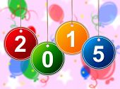 New Year Indicates Two Thosand Fifteen And Annual