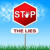 stock photo of tell lies  - Stop Lies Meaning Warning Sign And Control - JPG