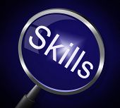 Skills Magnifier Represents Skilled Expertise And Aptitude
