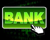 stock photo of electronic banking  - Bank Button Representing World Wide Web And Electronic Banking - JPG
