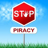 Piracy Stop Indicates Copy Right And Caution