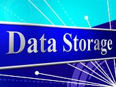Data Storage Means Hard Drive And Archive
