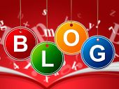 Internet Blog Means World Wide Web And Websites