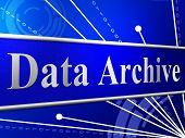 Data Archive Means File Transfer And Archives