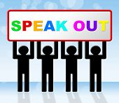 Speak Out Shows Say Your Mind And Announcing