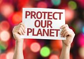 Protect Our Planet card with colorful background with defocused lights