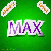 Maximum Icon Sign. Symbol Chic Colored Sticky Label On Green Background. Vector