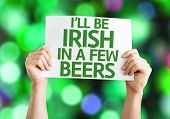I'll Be Irish in a Few Beers card with colorful background with defocused lights