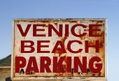 An Old Weathered Venice Beach Parking Sign poster