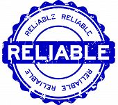Grunge Blue Reliable Round Rubber Seal Stamp On White Background poster