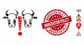 Mosaic Cow Problem Icon And Grunge Stamp Seal With Immigration Policy Phrase. Mosaic Vector Is Compo poster