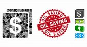 Collage Finance Icon And Rubber Stamp Seal With Oil Saving Phrase. Mosaic Vector Is Composed With Fi poster