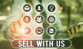 Text Sign Showing Sell With Us. Conceptual Photo Online Selling Platform Looking For Seller Electron poster