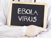 Doctor Shows Information: Ebolavirus