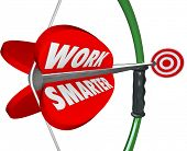 Work Smarter words on a bow and arrow aiming at a target as efficient productive working plan or str