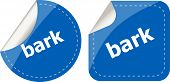 Bark Word On Stickers Button Set, Business Label