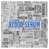 picture of lipids  - Close up BLOOD SERUM Text at the Center of Word Tag Cloud on White Background - JPG