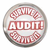 pic of survival  - Audit Survive It words on a white shiny button to illustrate preparing with accounting and bookkeeping for an auditor to review your finances - JPG