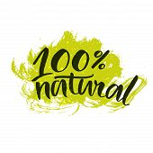 stock photo of calligraphy  - 100 natural sticker with handwritten brush calligraphy at green splatter paint background - JPG