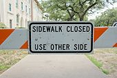 Sidwalk Closed Sign And Barrier